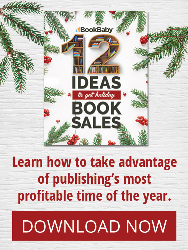 BookBaby: 12 Ideas to get Holiday Book Sales