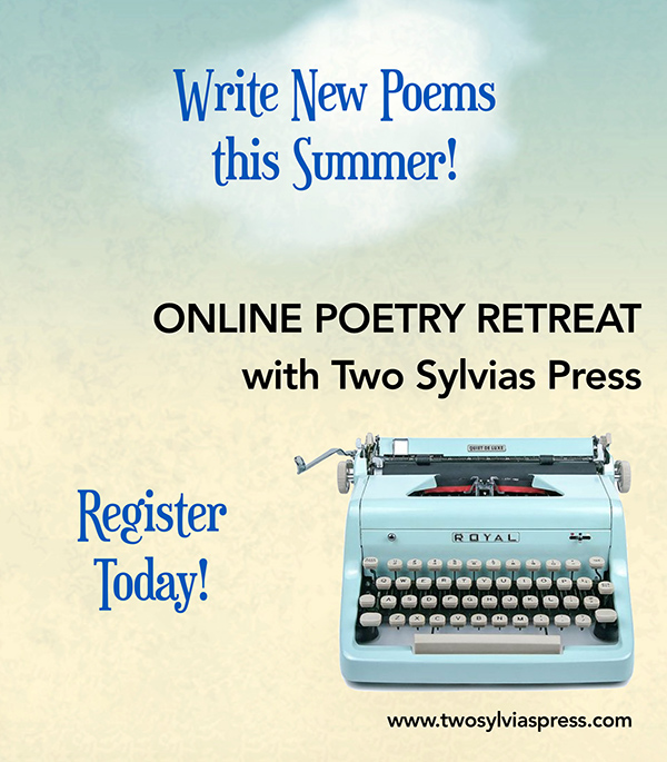 Two Sylvias Press Online Poetry Retreat