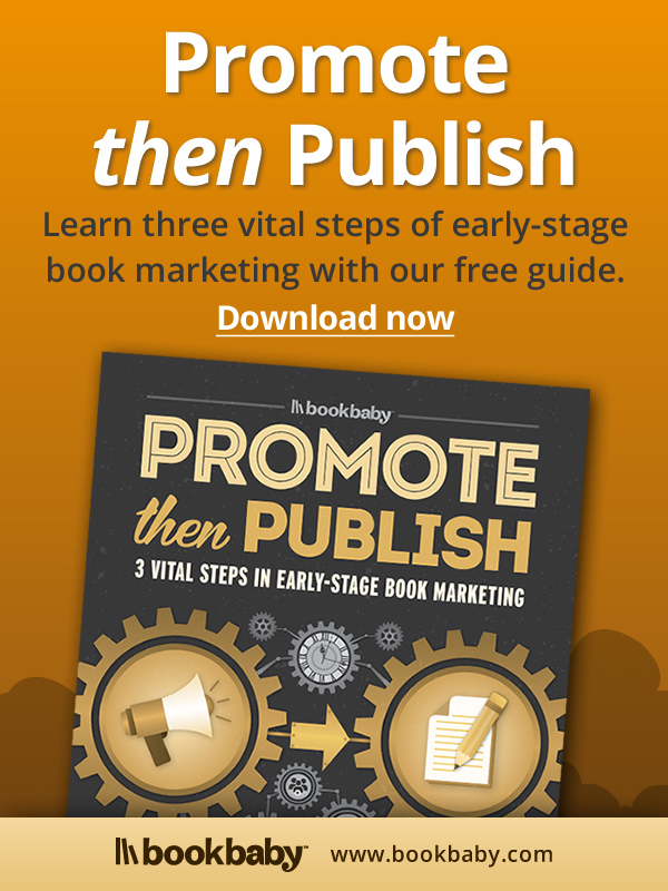 BookBaby: Promote Then Publish - Free Guide