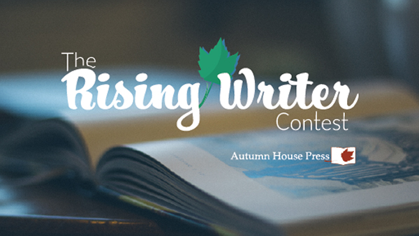 The Rising Writer Contest from Autumn House Press