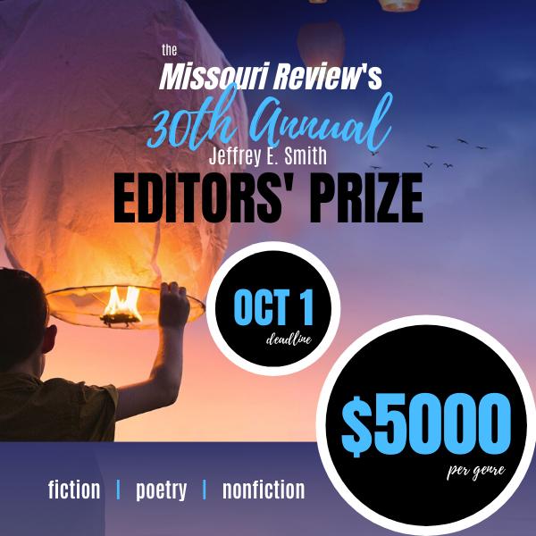 The Missouri Review's 30th Annual Editors'Prize