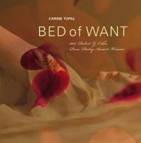 Carine Topal - Bed of Want