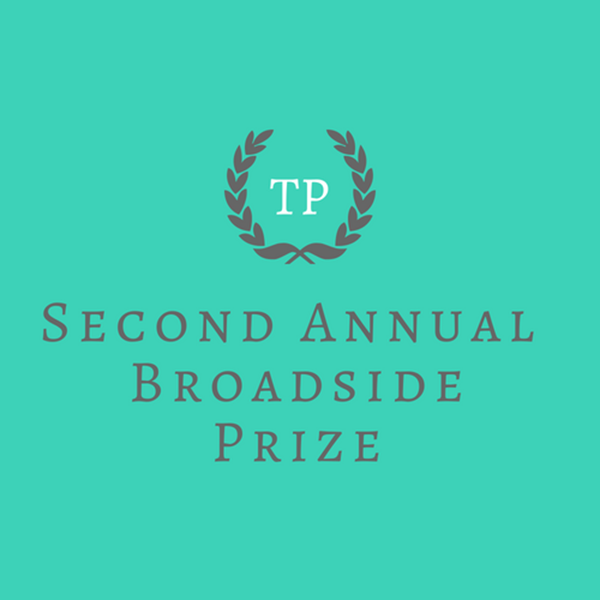 Second Annual Tupelo Broadside Prize