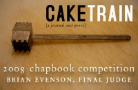 Caketrain 2008 Chapbook Competition