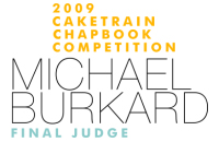 2009 Caketrain Chapbook Competition