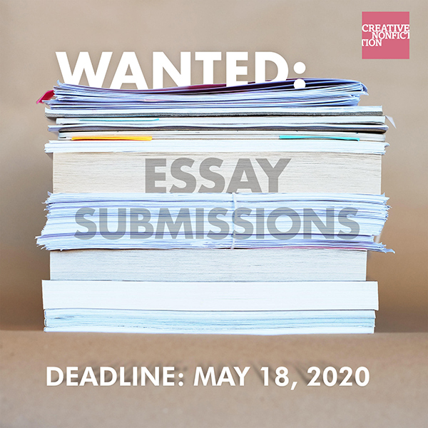 Creative Nonfiction wants essay submissions