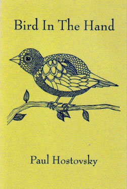 Bird In The Hand by Paul Hostovsky