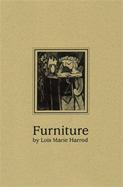 Furniture by Lois Marie Harrod