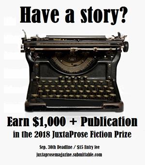 2018 JuxtaProse Fiction Prize