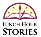 Lunch Hour Stories