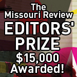 The Missouri Review's Editors' Prize