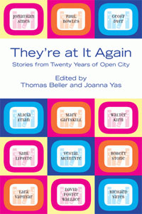 They're at It Again - Stories from Twenty Years of Open City