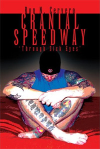 Cranial Speedway by Ron Cervero