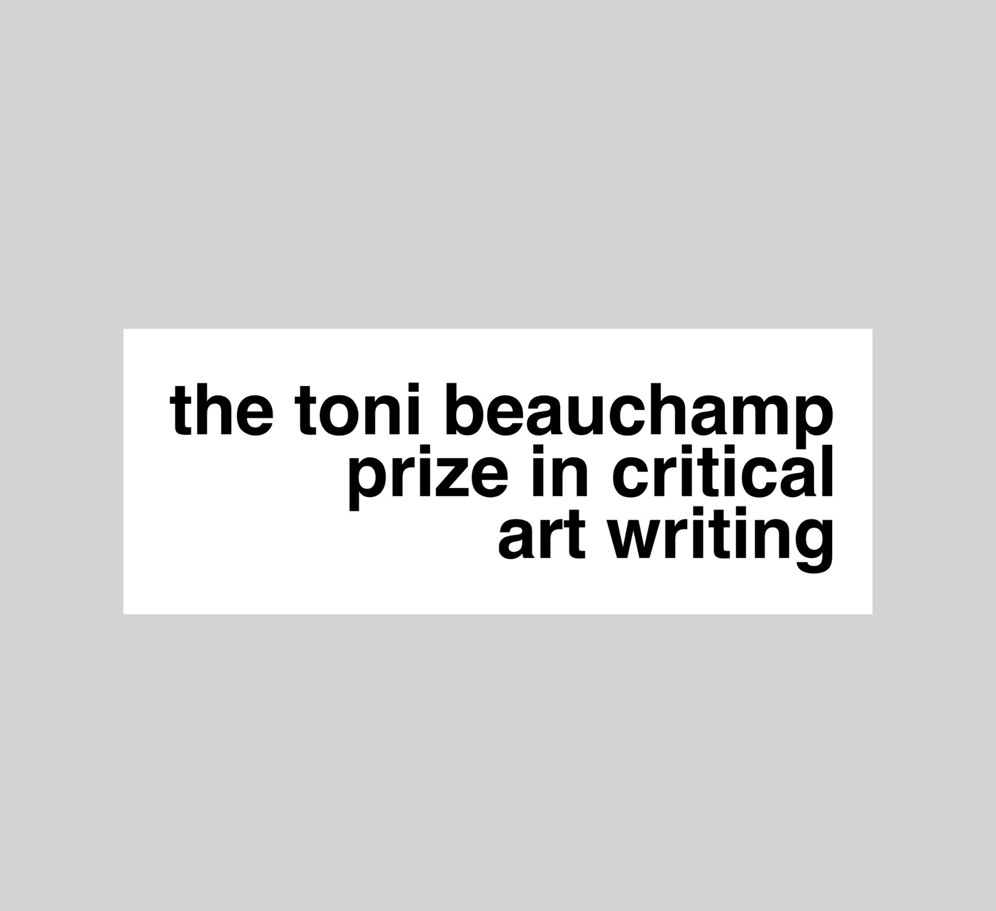 Toni Beauchamp Prize in Critical Art Writing