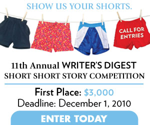 11th Annual Writer's Digest Short Short Story Competition