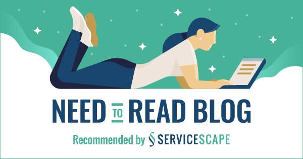 A ServiceScape Need to Read Blog