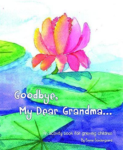 Goodbye, My Dear Grandma...