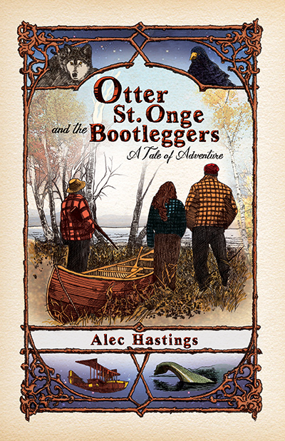 Otter St. Onge and the Bootleggers