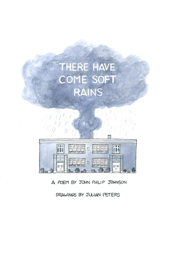 There Have Come Soft Rains