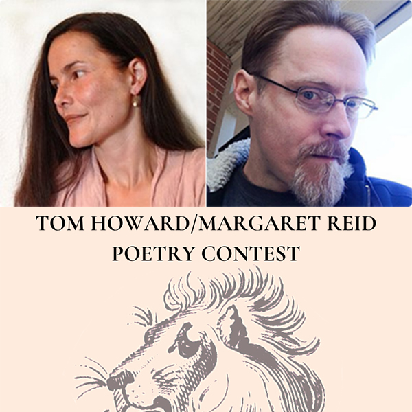 S. Mei Sheng Frazier will judge the Tom Howard/Margaret Reid Poetry Contest, assisted by Jim DuBois