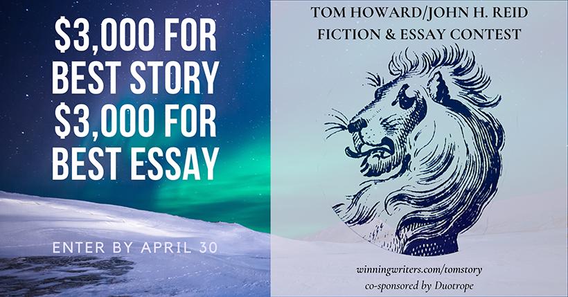 Tom Howard/John H. Reid Fiction & Essay Contest
